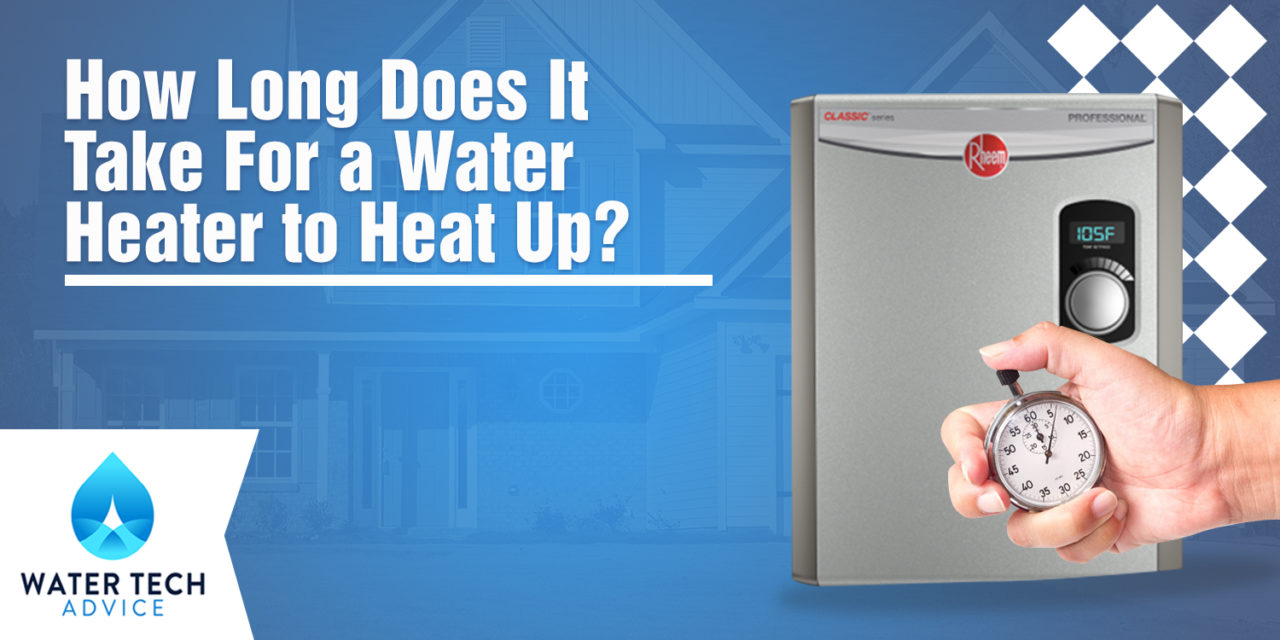 How Long Does It Take For Electric Gas Water Heaters To Heat Up