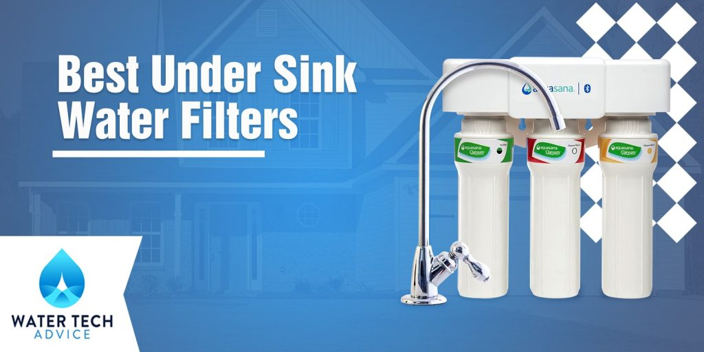 best under sink water filters