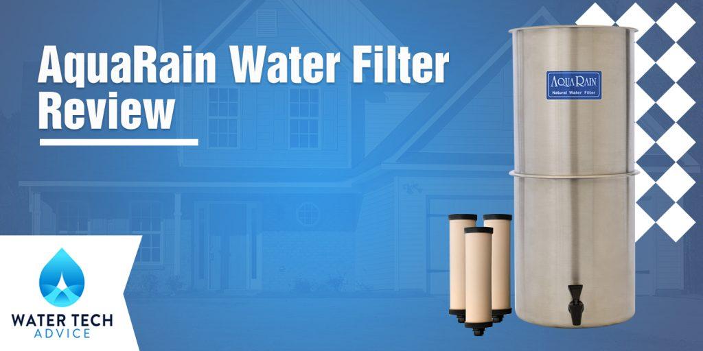 AquaRain Water Filter Review