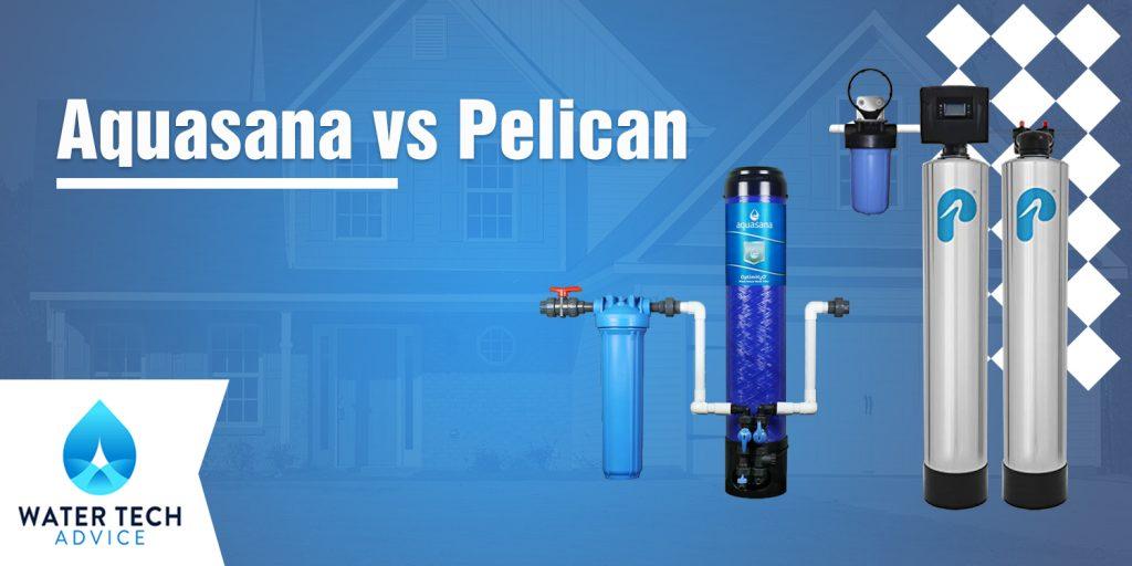 Aquasana vs Pelican