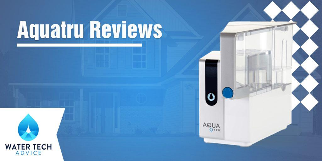 Aquatru Reviews