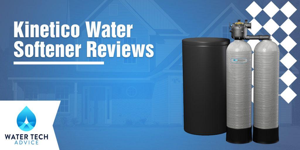 Kinetico Water Softener Reviews