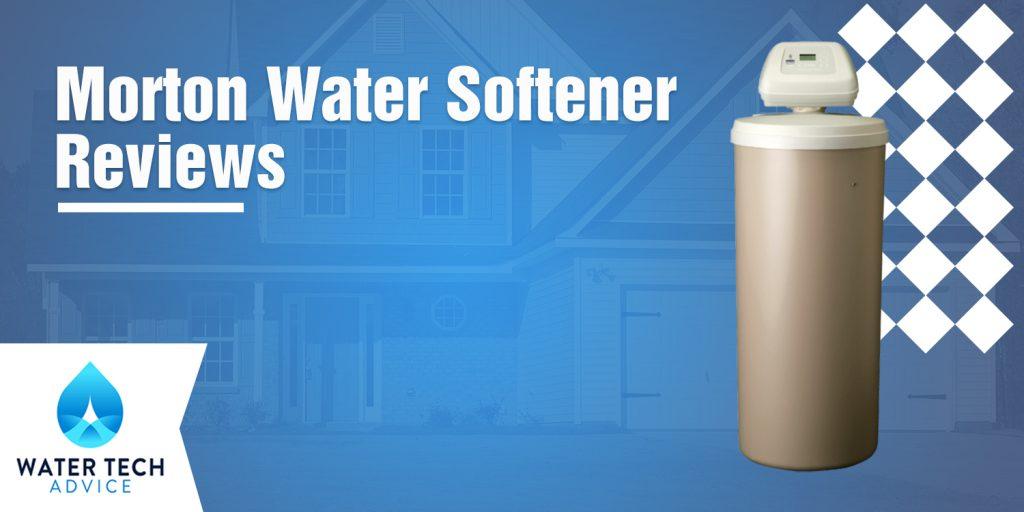 Morton Water Softener Reviews