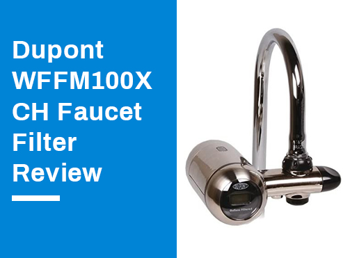 Dupont WFFM100XCH Faucet Filter Review