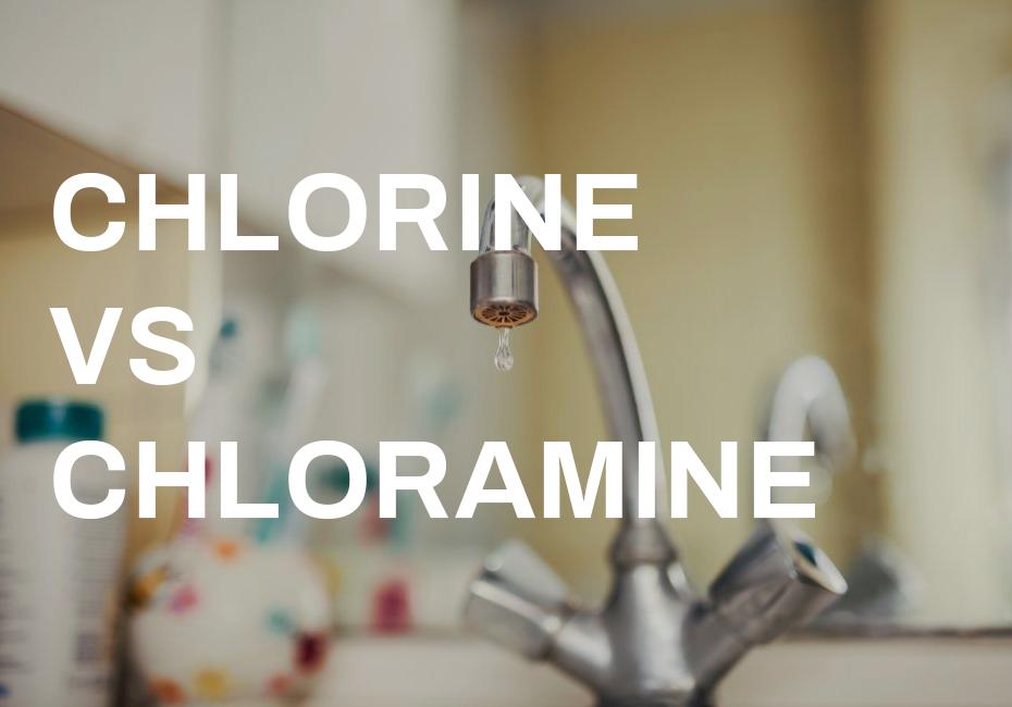 chlorine-vs-chloramine