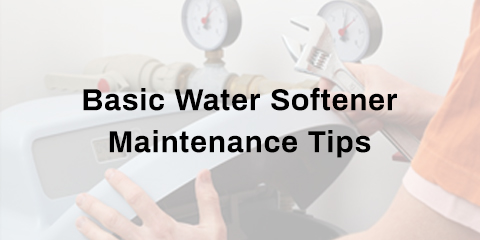 basic water softener maintenance tips