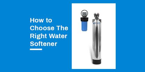 choosing a water softener
