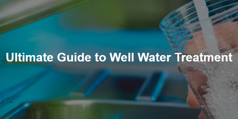 guide to well water treatment