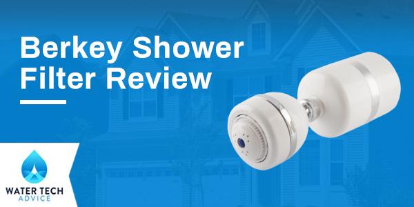 Berkey Shower Filter Review