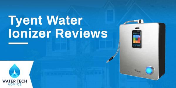 Tyent Water Ionizer Reviews